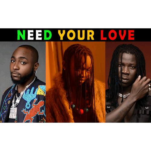 Ayanfe – Need Your Love Ft Davido x Stonebwoy