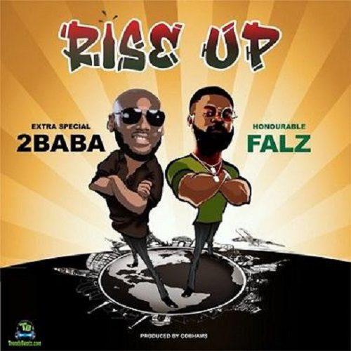 2Baba – Rise Up Ft Falz