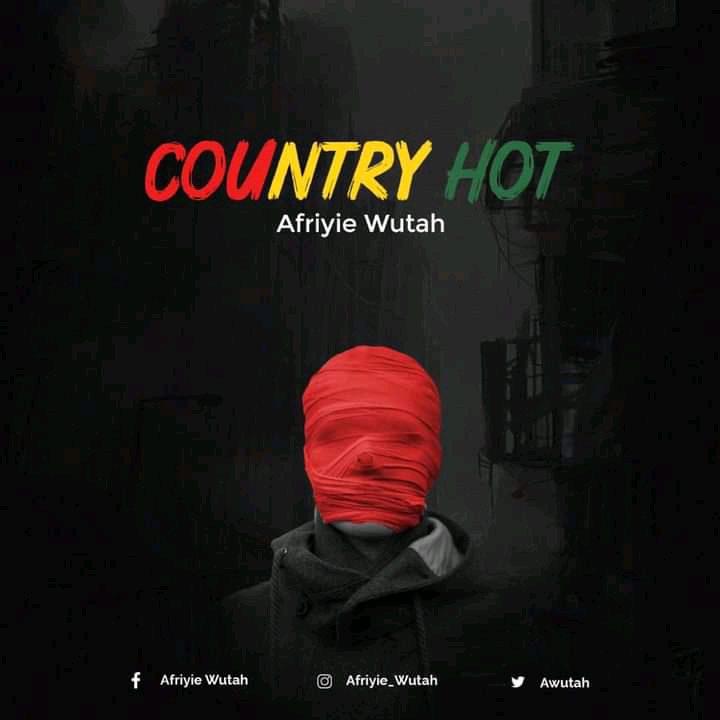 Afriyie Wutah – Country Hot