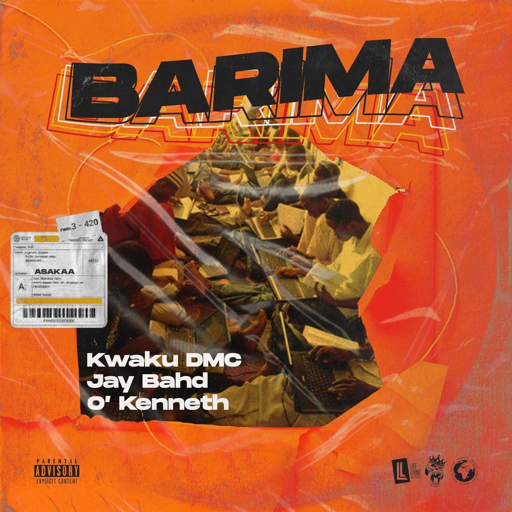 Kwaku DMC – Barima Ft Jay Bhad x O'Kenneth