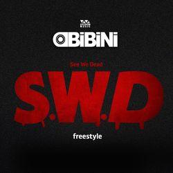 Obibini – See We Dead(S.W.D)