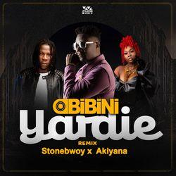 Obibini – Yardie(Remix) Ft Stonebwoy x Akiyana