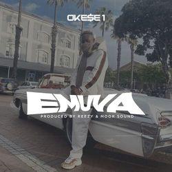 Okese 1 – Emuva (Prod by Reezy & Moor Sound)