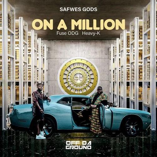 Fuse ODG x Heavy K – On A Million