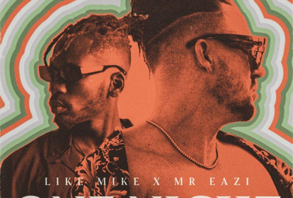 Like Mike x Mr Eazi – One Night