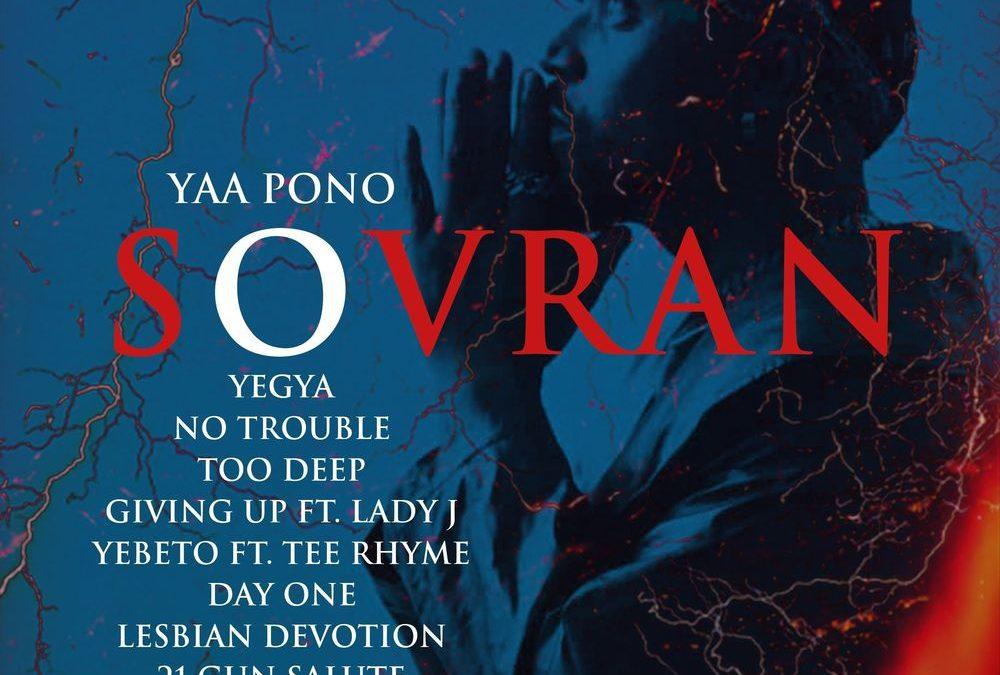 Yaa Pono – Sovran Album ( Check Out All Tracks)